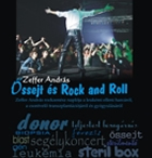 Zeffer:Ossejt és Rock and roll